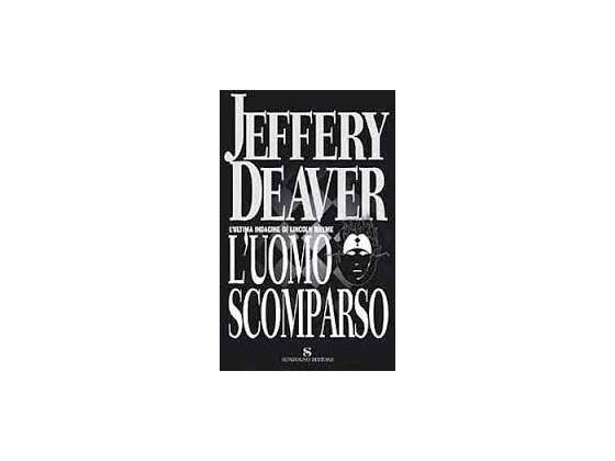 L'uomo scomparso, di Jeffery Deaver