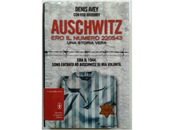 Auschwitz Ero il numero  - Denis Avey - Newton Compton