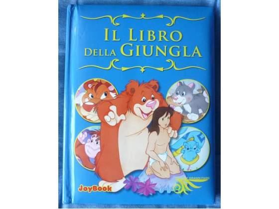 Il libro della giungla - piccole grandi fiabe per bambini