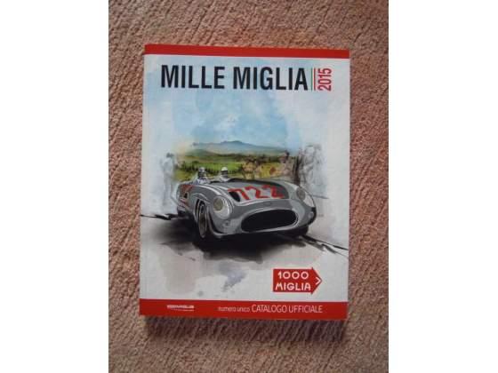 2 Cataloghi Ufficiali Mille Miglia  e