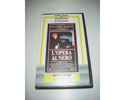 L'Opera al nero film vhs videocassetta volontè cinema