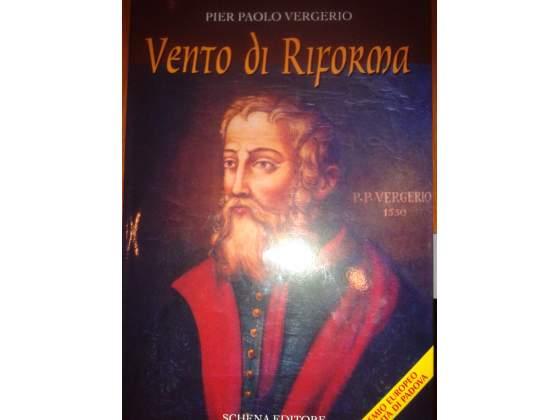 Vento di riforma di Vergerio P. Paolo