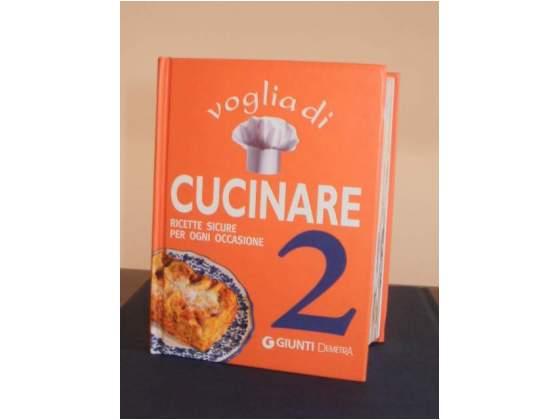 Voglia di cucinare 2 - Libro ricette NUOVO!