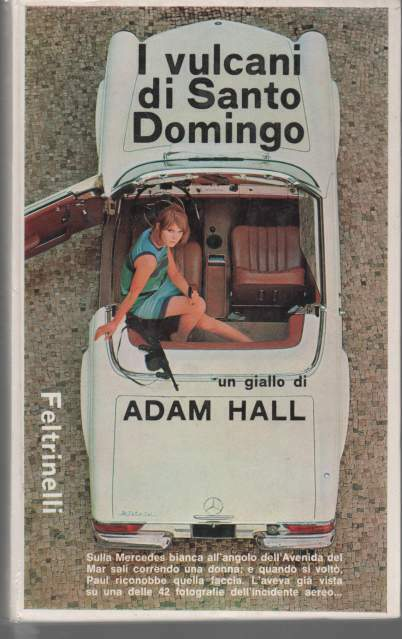 Adam Hall I vulcani di Santo Domingo Feltrinelli