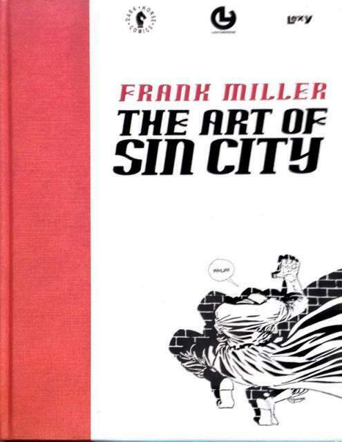 Frank MILLER: The Art of SIN CITY (Lexy, esaurito)