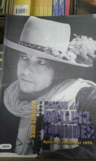 Libro: Diario del rolling thunder. Dylan e la tournée del