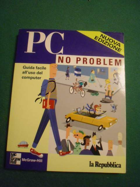 PC NO PROBLEM McGraw-Hill guida computer