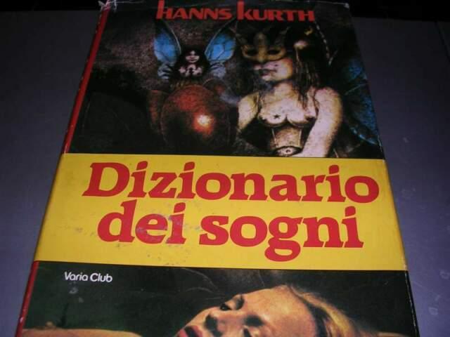 Dizionario dei Sogni - Hanns Kurth