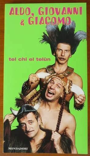 Tel chi el telun - teatro - di Aldo, Giovanni e Giacomo