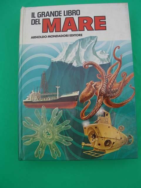 Il grande libro del mare mondadori