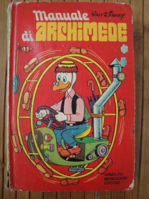 Manuale di Archimede. Walt Disney.