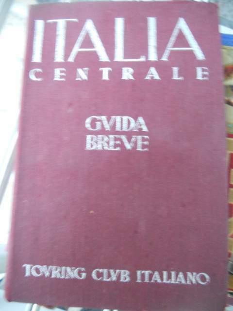 Italia centrale-guida breve