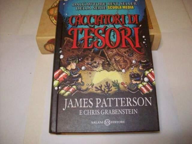 James Patterson il libro Cacciatori di tesori