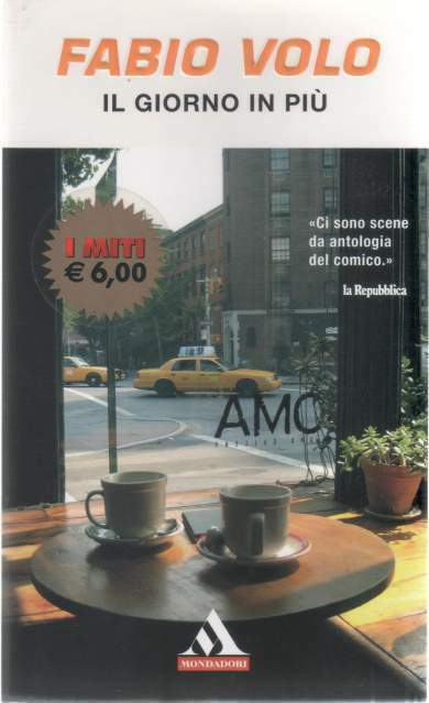 Il giorno in più. Di Fabio Volo. -Mondadori.
