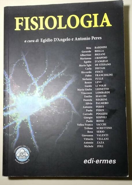 FISIOLOGIA. A cura di Egidio D'Angelo e Antonio Peres