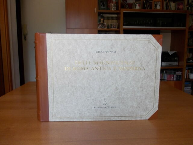 Magnificenze di Roma Antica e Moderna copia anastatica