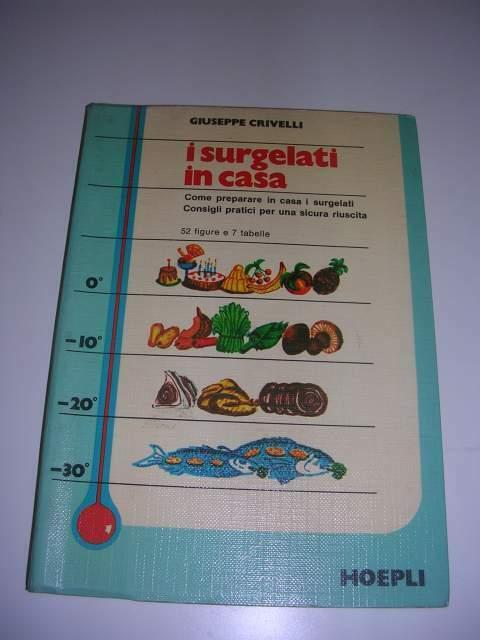 I SURGELATI IN CASA Giuseppe Crivelli