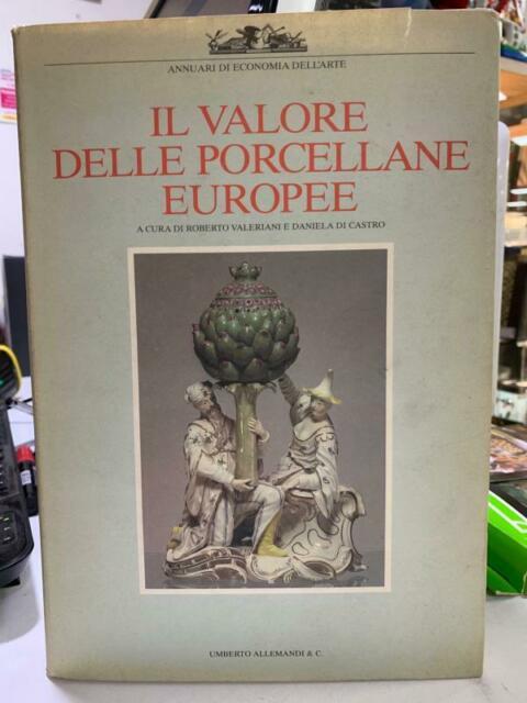 Il valore delle porcellane europee