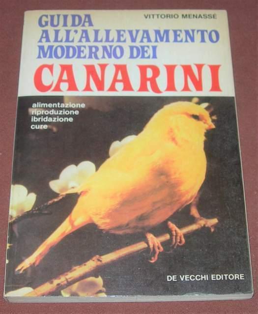 Allevamento moderno dei canarini - V. Menasse' -