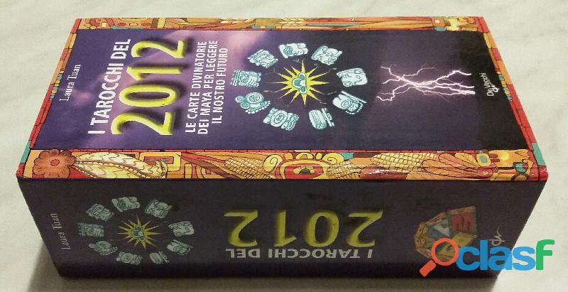 tarocchi del 2012. Le carte divinatorie dei maya per leggere