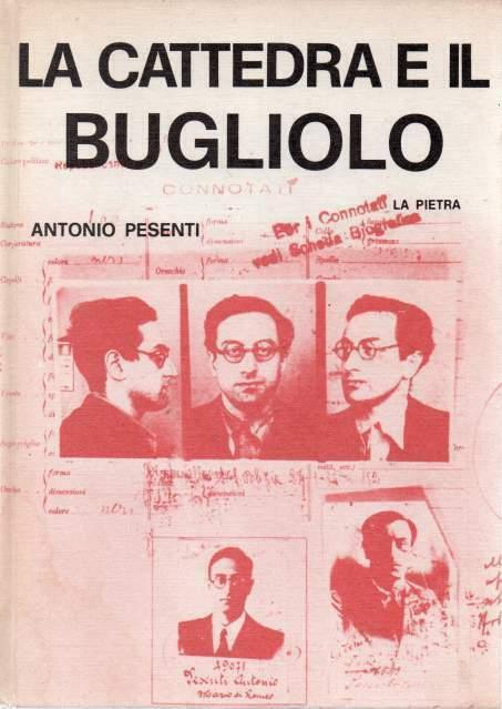 Antonio Pesenti La cattedrale e il bugliolo La Pietra