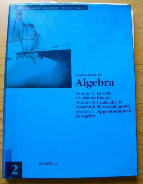 Corso base di algebra modulo E-H-I