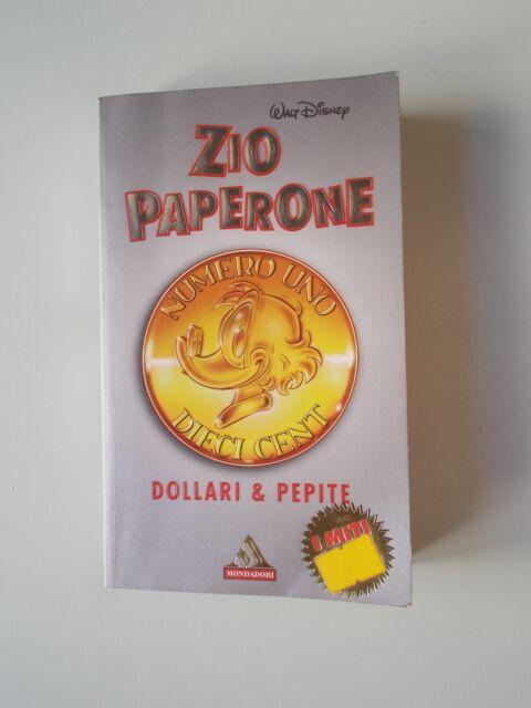 DISNEY Zio Paperone Dollari e Pepite  I Miti Mondadori