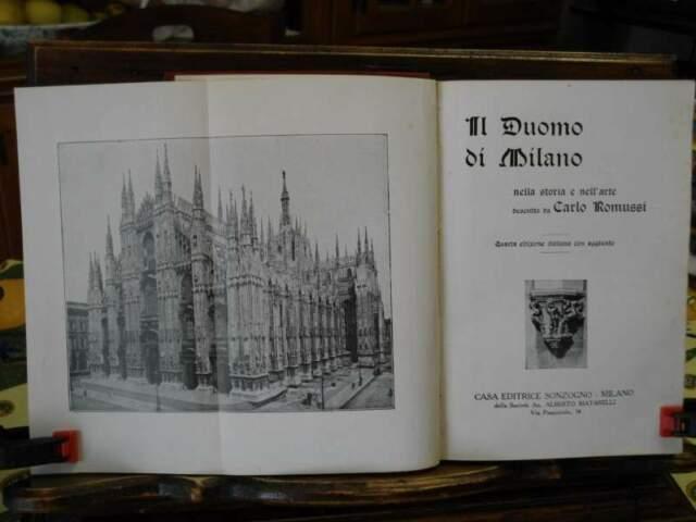 Il Duomo di Milano di Carlo Romussi - Sonzogno