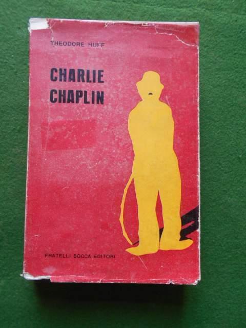 Charlie chaplin di tgheodore huff ed. bocca