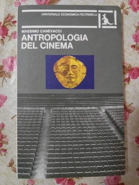 Antropologia del cinema di Massimo Canevacci