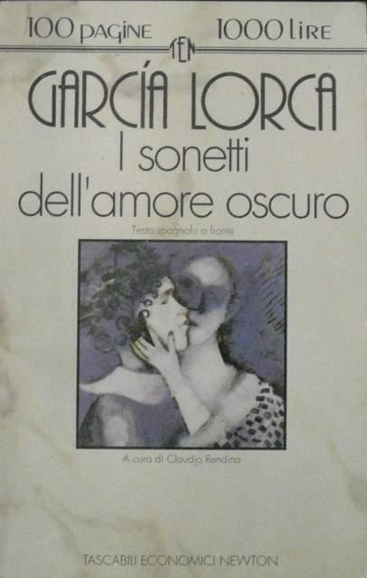 Garcia lorca i sonetti dell'amore oscuro newton