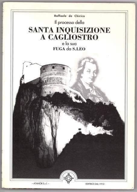 Il processo della Santa Inquisizione a Cagliostro...