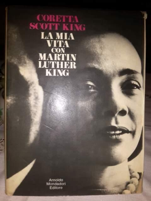 La mia vita con martin luther king