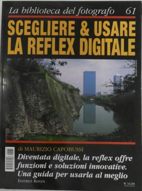 Scegliere & usare la Reflex Digitale N.61