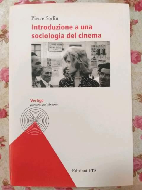 Introduzione a una sociologia del cinema di Pierre Sorlin