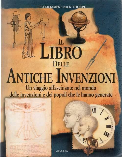 Peter James e Nick Thorpe Il libro delle Antiche Invenzioni