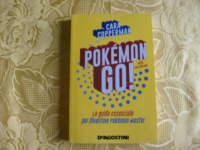 Pokemon go ! di Cara Coppermann - De Agostini -