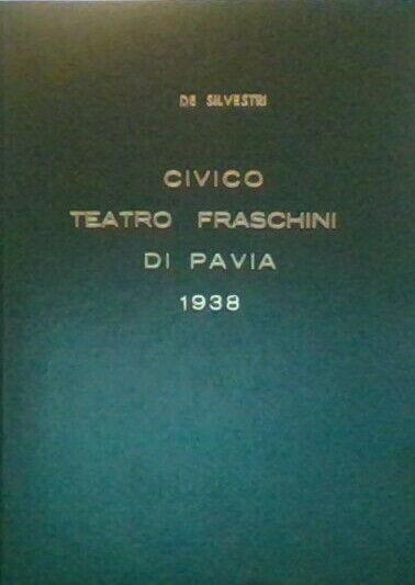 Libro Civico Teatro Fraschini di Pavia