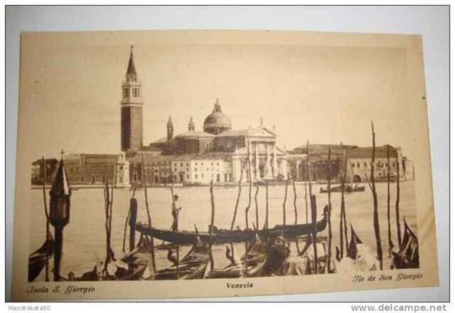 Cartolina, ISOLA DI S. GIORGIO - VENEZIA, inizio 900