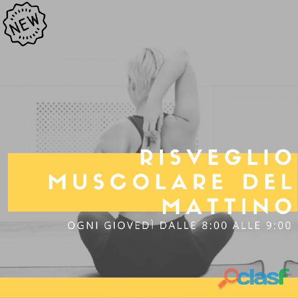 Corso di Risveglio muscolare del giovedì alle 8:00