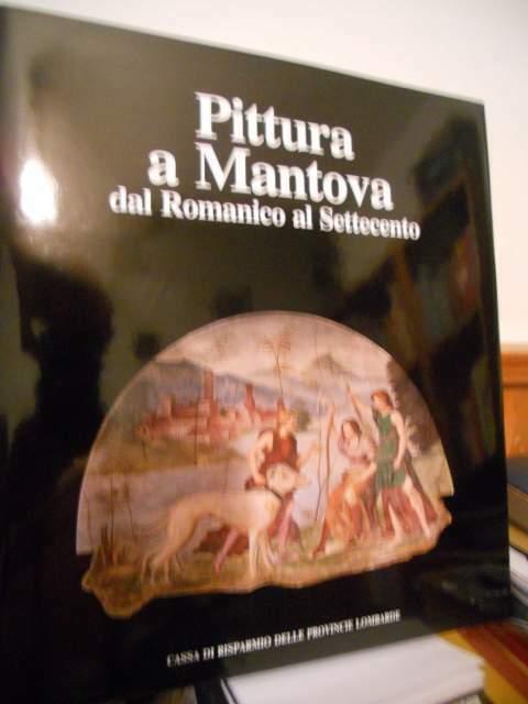 Pittura a mantova dal romanico al settecento aavv