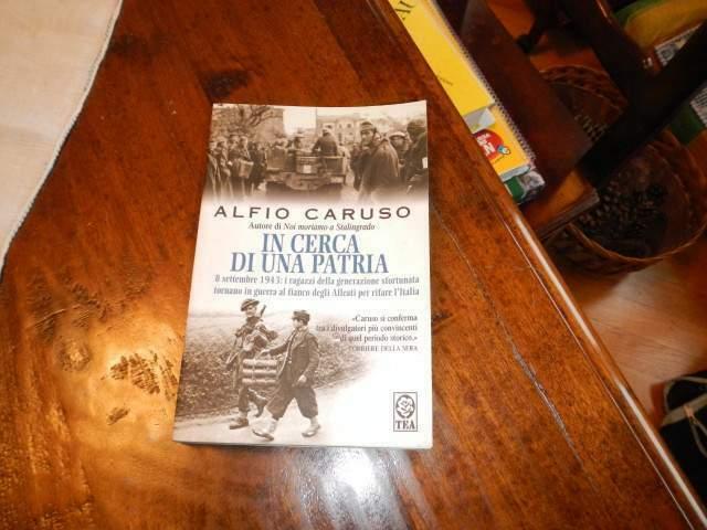 In cerca di una patria, Alfio Caruso, TEA
