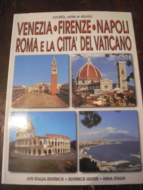 Citta' arte e storia venezia firenze napoli roma vatic