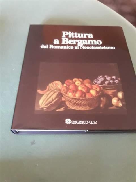 Pittura a Bergamo dal Romanico al Neoclassicismo