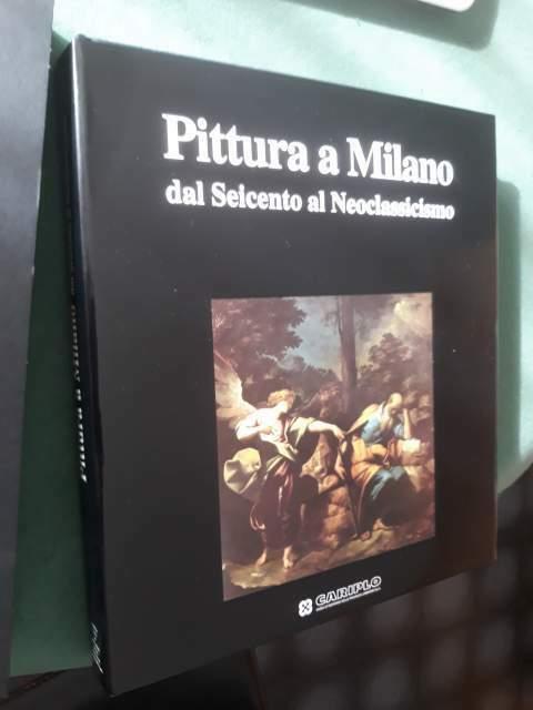 """pittura a milano"""" dal seicento al neoclassicismo"""