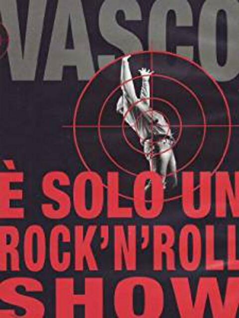 Vasco rossi - È solo un rock'n'roll show