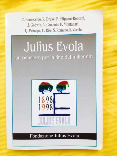 Julius evola. un pensiero per la fine del millennio