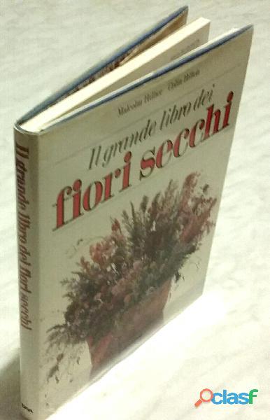 Il grande libro dei fiori secchi di Malcolm Hillier/Colin