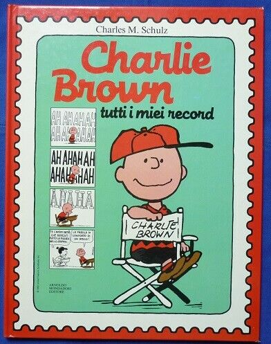 PEANUTS - Charlie Brown tutti i miei record - Charles M.