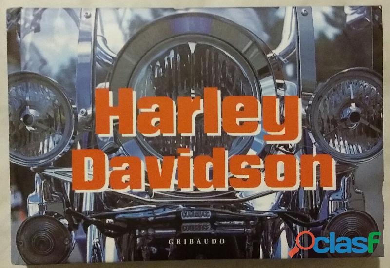 Harley Davidson di Juan Carlos Montes; 1°Edizione Gribaudo
